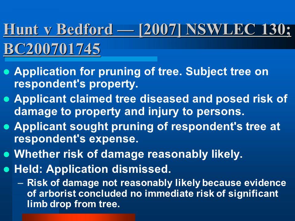 Hunt v Bedford — [2007] NSWLEC 130; BC200701745